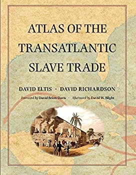 Atlas of the Transatlantic Slave Trade  The Lewis Walpole Series in Eighteenth-Century Culture and History