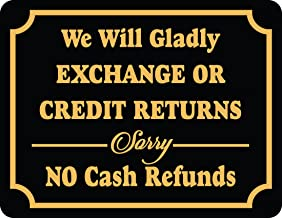 Store Policy Sign Exchange Or Credit Returns Sorry No Cash Refund Retail