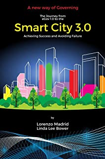 Smart City 3.0: A new way of Governing
