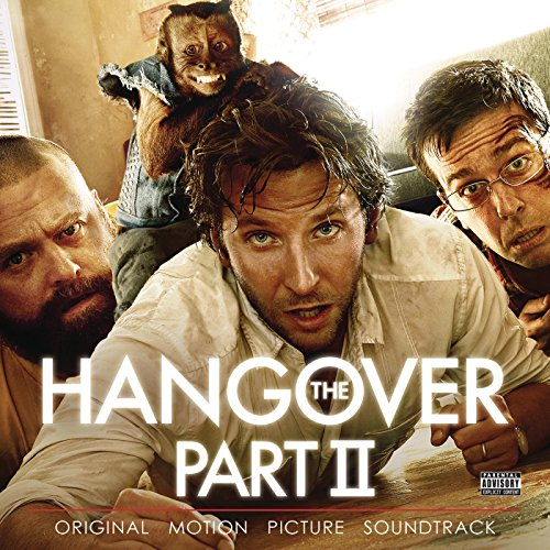 The Hangover Part II (Original Motion Picture Soundtrack)