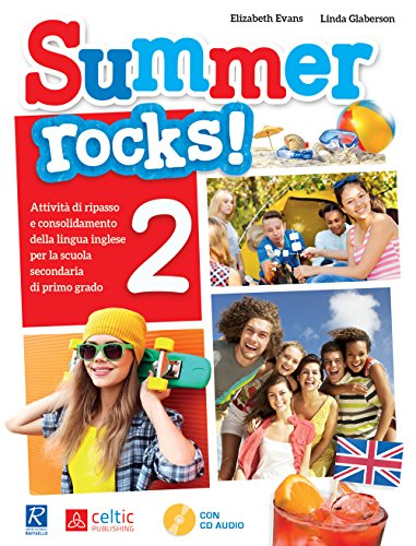 Summer rocks! Per la Scuola media [Lingua inglese]: Vol. 2