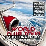 World Club Tour: Barcelona Edition (The Barcelona Club Sound Collection)