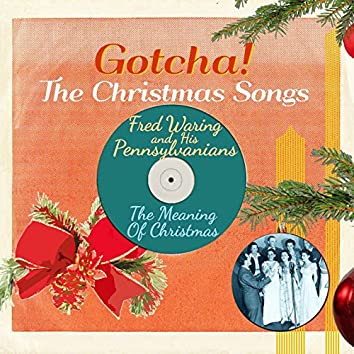 The Meaning of Christmas (The Christmas Songs)