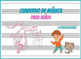 Cuaderno de Música 4 pentagramas: Libreta Para Notación Musical Para Niños | 100 Páginas | 4 Pentagramas Por Página | Pape...