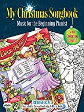 My Christmas Songbook: Music for the Beginning Pianist (Includes Coloring Pages!)
