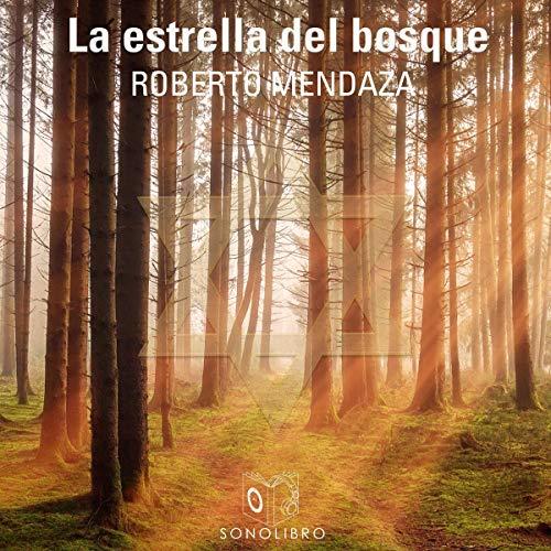 La estrella del bosque [The Star of the Forest] cover art