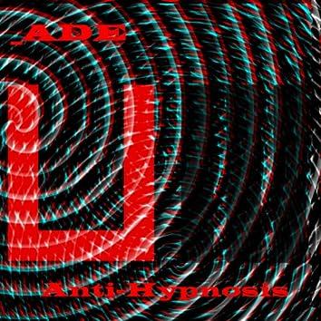 Anti-hypnosis