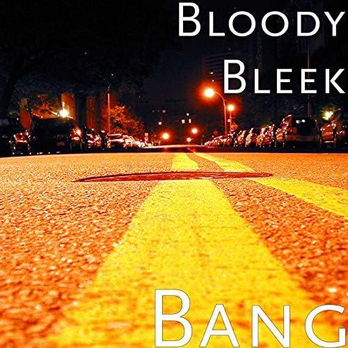 Bloody Bleek