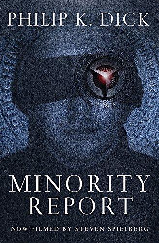 Minority Report: Philip K. Dick