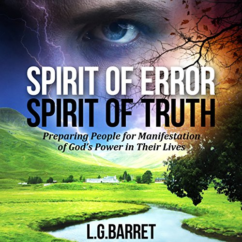 Spirit of Error Spirit of Truth audiobook cover art