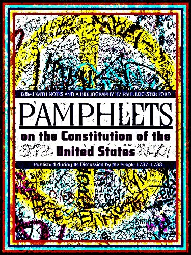 Pamphlets On The Constitution Of The United States (English Edition)