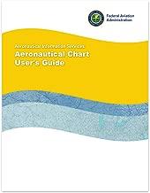 FAA Aeronautical Chart User's Guide (CURRENT EDITION)