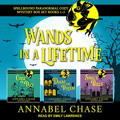Wands in a Lifetime Audiobook By Annabel Chase cover art