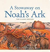 A Stowaway on Noah's Ark Oversized Padded Board Book: The Classic Edition (Oversized Padded Board Books)