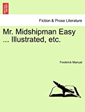 Mr. Midshipman Easy ... Illustrated, etc.