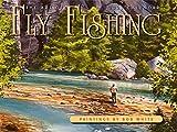 Art of Fly Fishing Calendar 2021 Wall