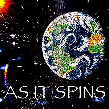 As It Spins