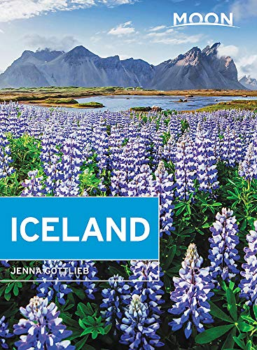 Moon Iceland (Third Edition): With a Road Trip on the Ring Road (Travel Guide)