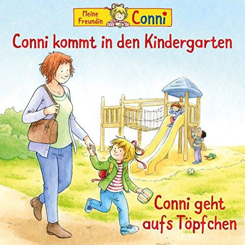 53: Conni Kommt in den Kindergarten / Conni geht aufs Töpfchen