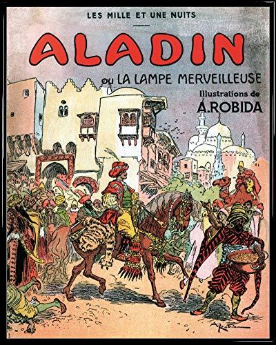 1art1 Albert Robida Póster Impresión Artística con Marco (Plástico) - Aladino Y La Lampara Maravillosa, 1001 Noches (50 x 40cm)