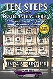 Ten Steps From The Hotel Inglaterra : A Woman's Romantic Adventure In Havana, Cuba (English Edition)