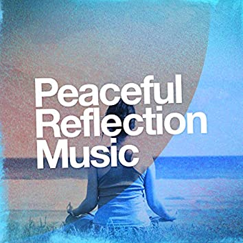 Peaceful Reflection Music