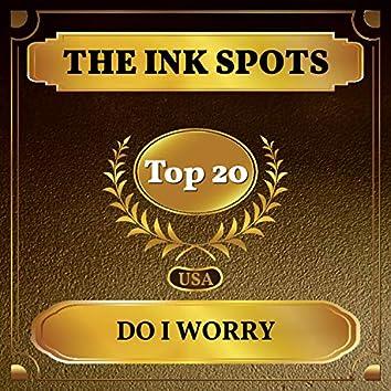 Do I Worry (Billboard Hot 100 - No 14)