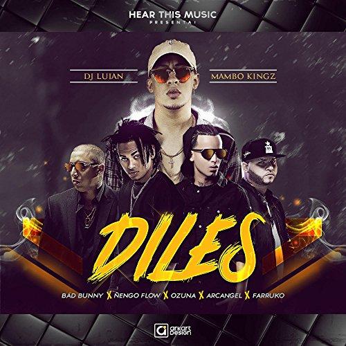 Diles (feat. Arcangel, Nengo Flow, Dj Luian & Mambo Kings) [Explicit]
