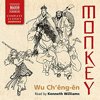 Monkey                   By:                                                                                                                                 Wu Ch'êng-ên,                                                                                        Arthur Waley - translator                               Narrated by:                                                                                                                                 Kenneth Williams                      Length: 13 hrs and 39 mins     126 ratings     Overall 4.5