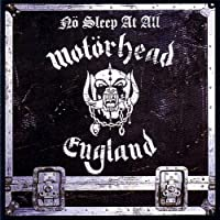 No Sleep At All - Motorhead by Motorhead