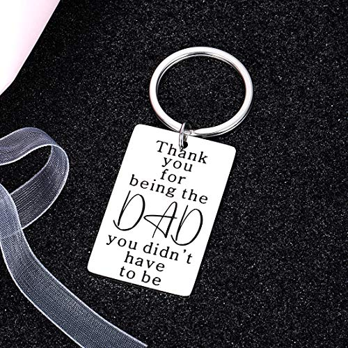 Father's Day Gift Keychain for Step Dad Stepfather from Daughter Son Wife Kids to Papa Birthday Wedding Christmas Thanksgiving Thank You for Being The Dad You Didn't Have to Be for Men Him Key Chain