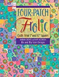 Four-Patch Frolic: Quilts from 5 and 10 Squares