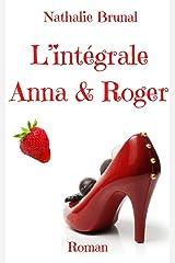 La Saga Anna & Roger Format Kindle