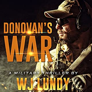 Donovan's War                   By:                                                                                                                                 W. J. Lundy                               Narrated by:                                                                                                                                 Michael Rahhal                      Length: 8 hrs and 2 mins     18 ratings     Overall 4.9