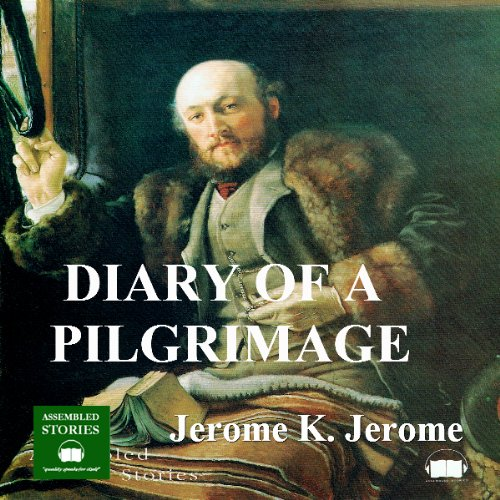 The Diary of a Pilgrimage audiobook cover art