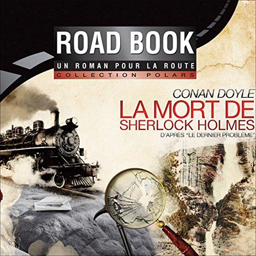 Couverture de La mort de Sherlock Holmes, d'après Le dernier problème