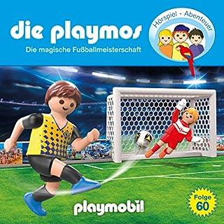 Die magische Fußballmeisterschaft (Die Playmos 60) Titelbild