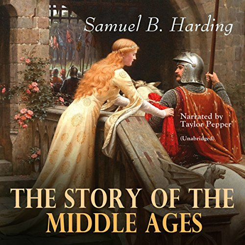 The Story of the Middle Ages audiobook cover art