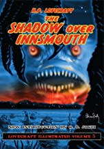 Lovecraft Illustrated Volume 5 - The Shadow Over Innsmouth