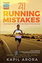 21.1 Running Mistakes: And How to Fix Them for Peak Performance