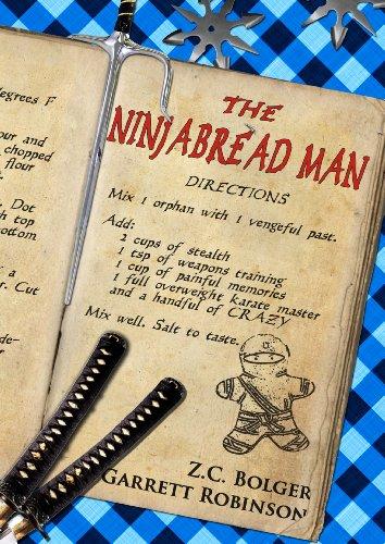 The Ninjabread Man (Epic Fairy Tales Book 1) (English Edition)