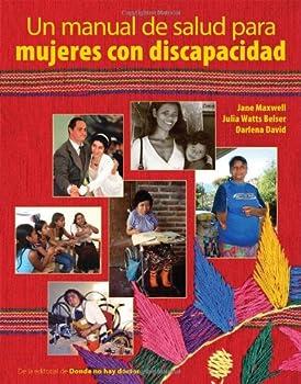 Un Manual de Salud Para Mujeres Con Discapacidad 0942364538 Book Cover