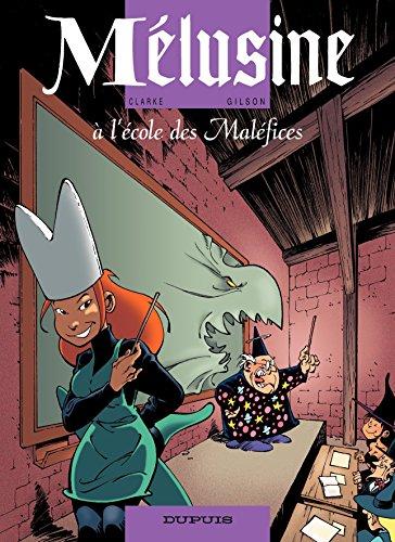 Mélusine – tome 11 - Mélusine à l'école des Maléfices