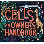 Cells: An Owner's Handbook
