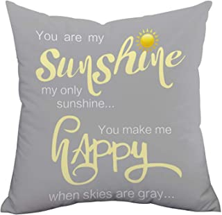 Decorative Pillow Case You Are My Sunshine & You Make Me Happy Throw Pillow Covers Inspirational Quotes Square Cushion Covers Zippered Gray Pillowcase Home Decor for Sofa Bed Bench Car 18 x 18 Inch