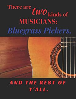 Bluegrass Pickers: Blank Lined Tablature Notebook with Lined Pages for Songwriting.