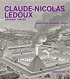 Claude-Nicolas Ledoux:...