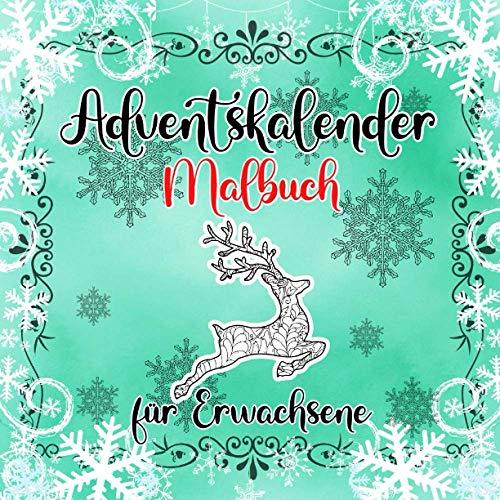 Adventskalender Malbuch für Erwachsene: Winter Weihnachtskalender Mandalas zum Ausmalen   Weihnachten Mandala Ausmalbuch   Weihnachtsgeschenk für Erwachsene und ältere Kinder