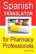 Spanish Translator for Pharmacy Professionals