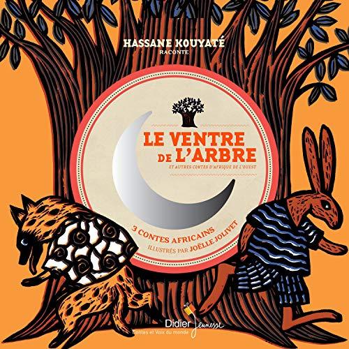 Le Ventre de l'arbre et autres contes d'Afrique de l'Ouest Titelbild